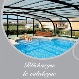catalogue abris de piscine à saintes Royan Rochefort La Rochelle